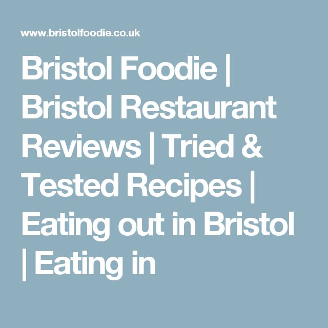 Bristol Foodie | Bristol Restaurant Reviews | Tried & Tested Recipes | Eating out in Bristol | Eating in