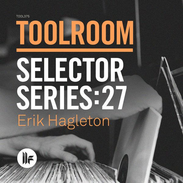 Toolroom Records - Selector Series