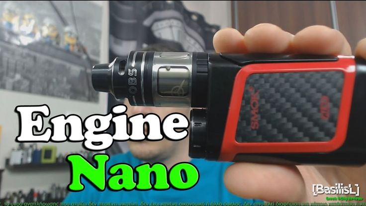 Engine Nano by Obs - BasilisL (Greek ecig Reviews)