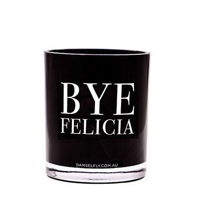 Bye Felicia - LRG Candle from DAMSELFLY