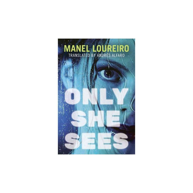 Only She Sees (Paperback) (Manel Loureiro)
