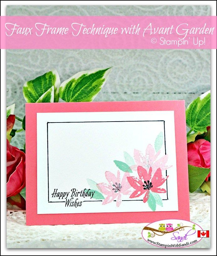 Faux Frame With Avant Garden Sale A Bration Stamp Set From Stampin Up Card