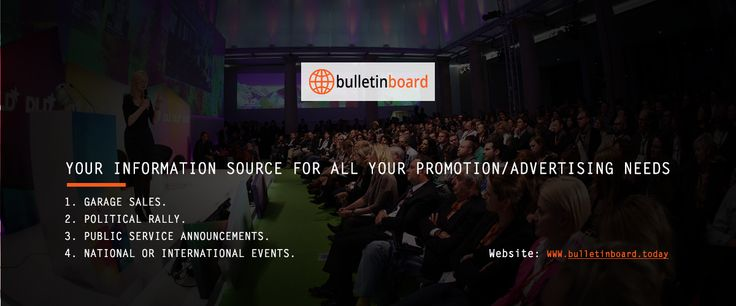 Advertise your events at Electronic bulletin board using Bulletin Board Today.........