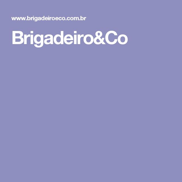 Brigadeiro&Co
