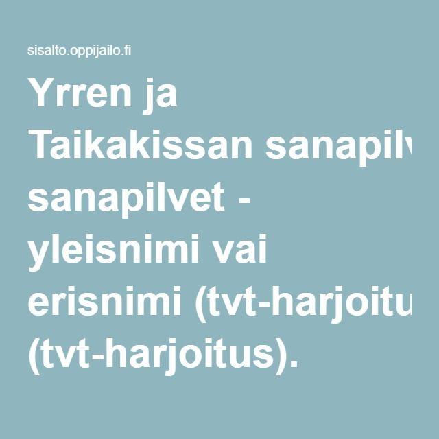 Yrren ja Taikakissan sanapilvet - yleisnimi vai erisnimi (tvt-harjoitus).