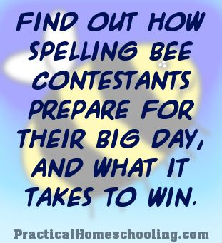 "How to ""Bee"" a Spelling Success - Find out how Spelling Bee contestants prepare for their big day, and what it takes to win."