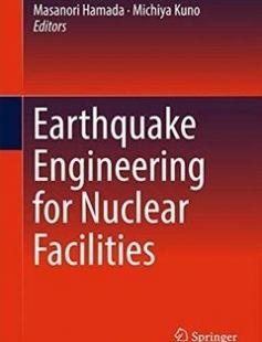 Earthquake Engineering for Nuclear Facilities free download by Masanori Hamada Michiya Kuno (eds.) ISBN: 9789811025150 with BooksBob. Fast and free eBooks download.  The post Earthquake Engineering for Nuclear Facilities Free Download appeared first on Booksbob.com.