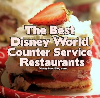 Best Disney World Counter Service Restaurants - http://www.disneyfoodblog.com/2012/07/16/reader-favorites-best-walt-disney-world-counter-service-restaurants/