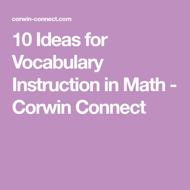 10 Ideas for Vocabulary Instruction in Math - Corwin Connect