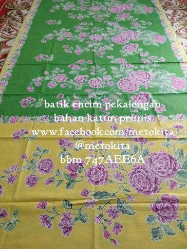 Batik encim pekalongan Bahan katun primis Fb www.facebook.com/metokita Tw/Ig @metokita