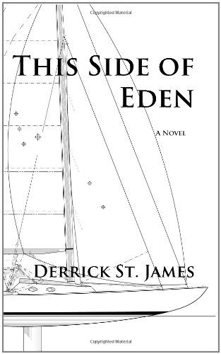 10 best books images on pinterest ya books books and books to read this side of eden by derrick st jameshttp fandeluxe Image collections