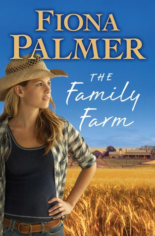 The Family Farm by Fiona Palmer