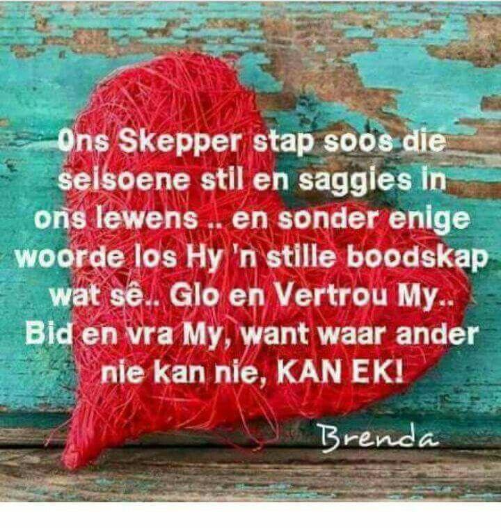God sê...Glo & vertrou My... Bid & vra My...want waar ander nie kan nie, KAN EK #Afrikaans #iBelieve #trust #Prayer #Brenda