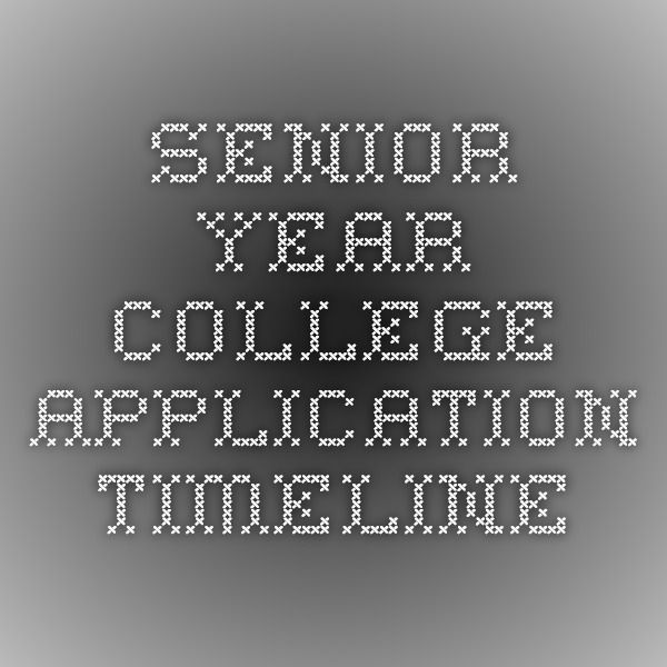 Senior Year College Application Timeline