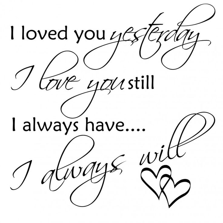 http://signstore.dk/164-thickbox_default/wallsticker-i-loved-you-yesterday.jpg