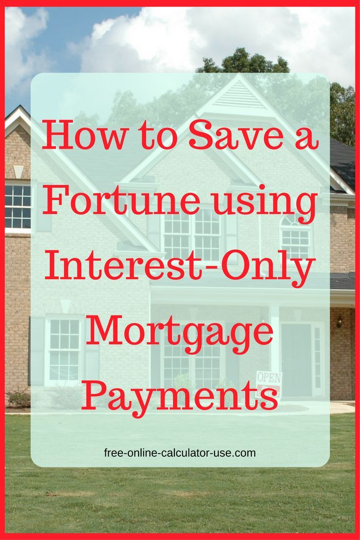c3f4d4d7af08b031daa009d2659f56bb - How To Get Out Of An Interest Only Mortgage