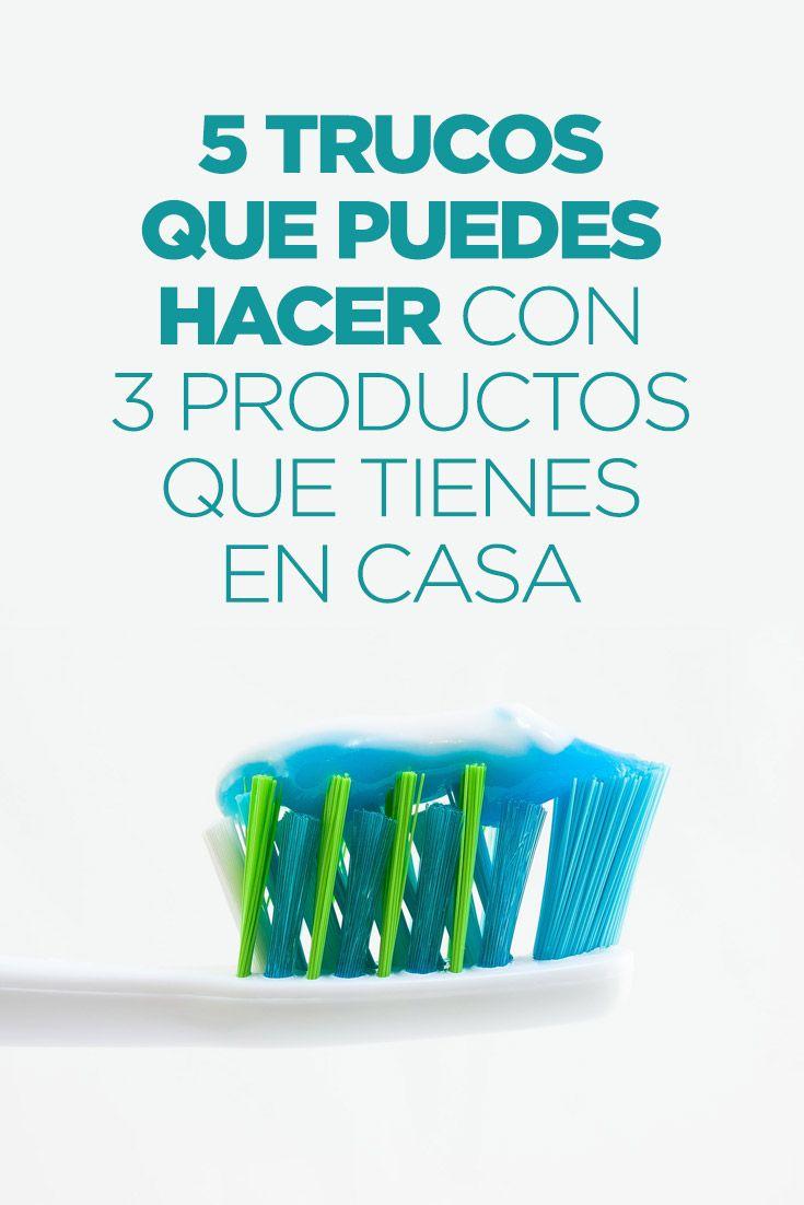 5 Trucos Que Puedes Hacer Con 3 Productos Que Tienes En Casa Quitar Manchas Trucos Pasta Dental