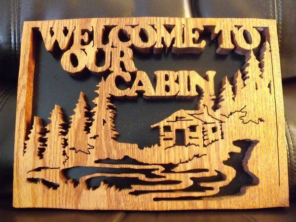 Welcome To Our Cabin Scroll Saw Plaque Scroll Saw Art