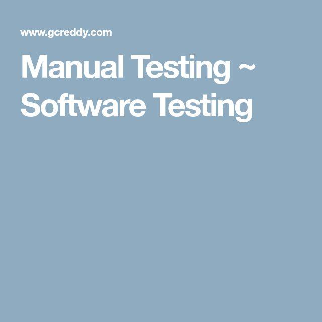 Manual Testing ~ Software Testing
