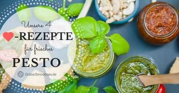Banner 4 Pesto Rezepte zum selber machen - u.a. Pesto Verde, Pesto Rosso und Wildkräuter-Pesto