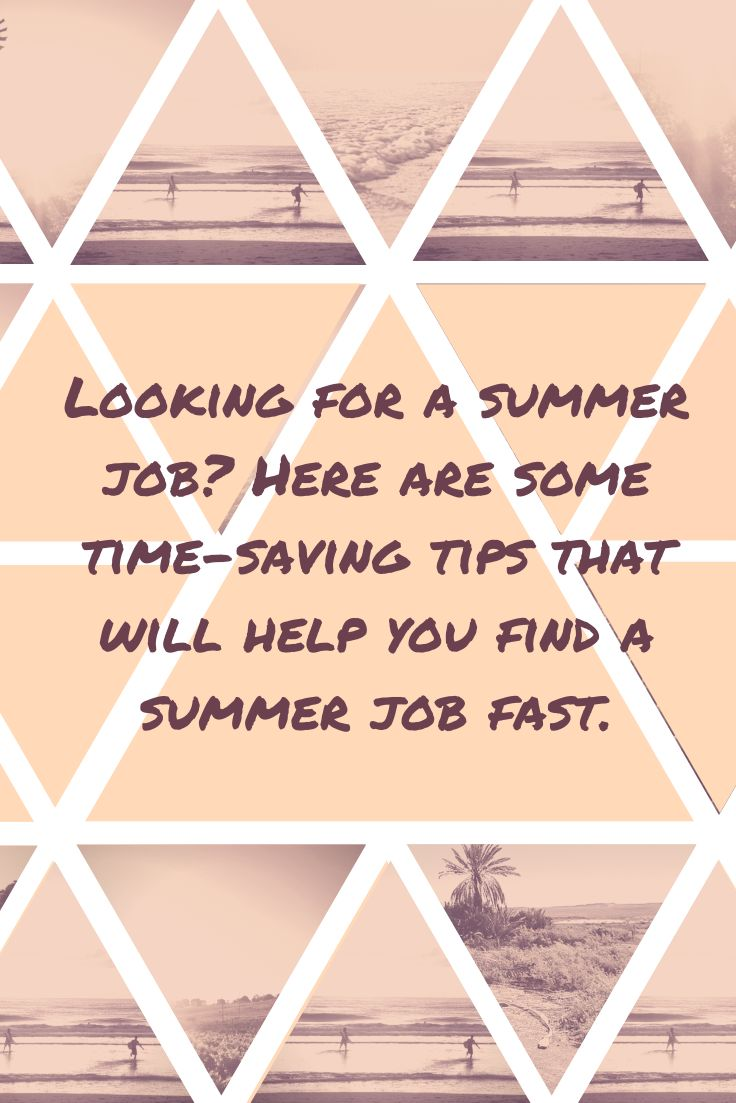 Summer job search tips that will help you find a summer job fast.