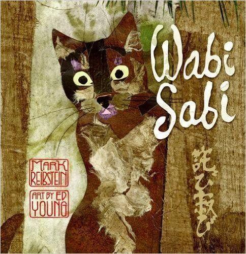 Wabi Sabi  Mark Reibstein, Ed Young  9780316118255