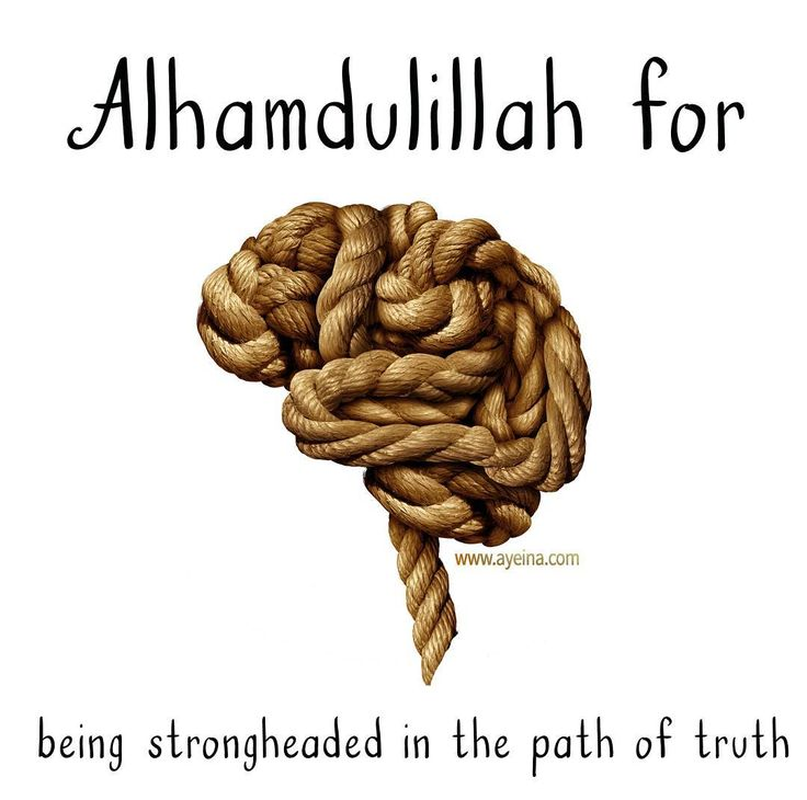 Alhamdulillah for being strong headed in the path of truth.  #AlhamdulillahForSeries