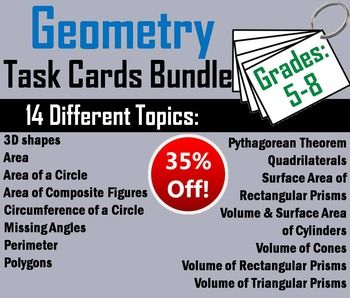 Geometry: This bundle includes all of the task cards listed below. Answer sheets and answer keys are provided for each topic.Important: All these Task Cards sell for $31; as a bundle they are 35% off, for $19.95!Task Cards Included: (14 Products):       3D Shapes       Area       Area of a Circle       Area of Composite Figures       Circumference of a Circle       Missing Angles       Perimeter       Polygons       Pythagorean Theorem       Quadrilaterals       Surface Area of Cylinders…