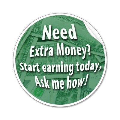 Need a way on how to earn extra money? Ask us how!
