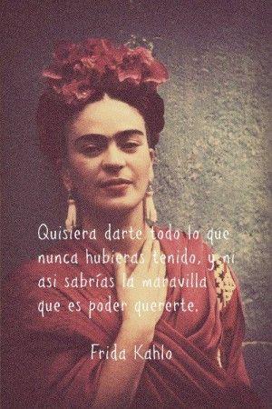 Frida Kahlo.  http://www.1001consejos.com/frases-de-amor/