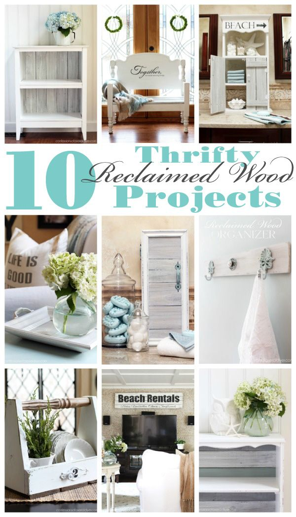 10 Thrifty Decor projects made using reclaimed wood from confessionsofaserialdiyer.com