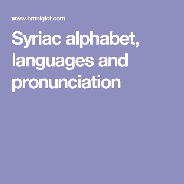 Syriac alphabet, languages and pronunciation