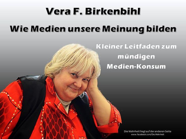 Vera F. Birkenbihl - Wie Medien unsere Meinung bilden