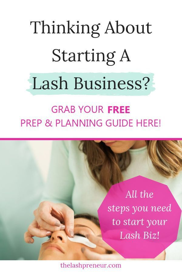 Need A Road Map Of How To Start Your Very Own Eyelash Extension Business Download Thelashpreneur Free Prep Eyelash Extensions Beauty Tips For Skin Eyelashes