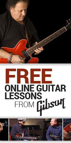 Free Online Guitar Lessons from Gibson #freeguitarlessons #guitar