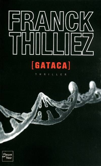 """""""Gataca"""" de Franck Thilliez, suite de Syndrome E"""
