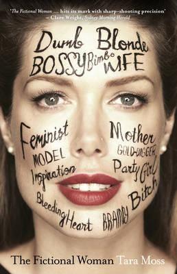 The Fictional Woman - Tara Moss