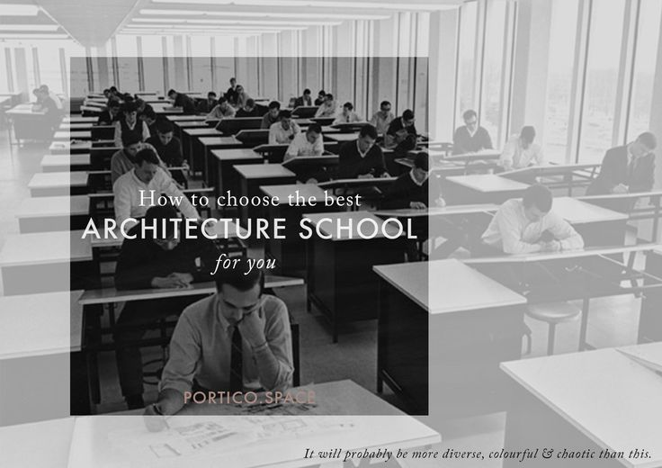 Portico | How to choose the best Architecture School for you