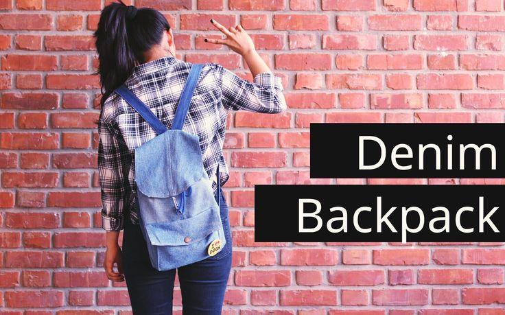 DIY denim backpack// Reconstruct old denims