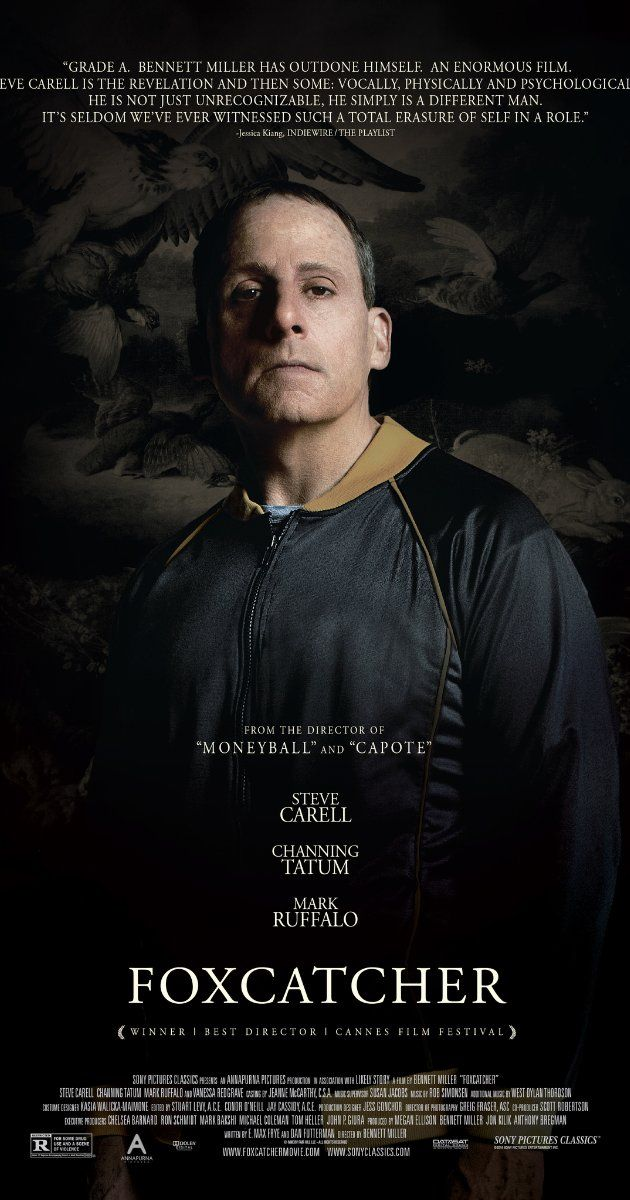 Directed by Bennett Miller.  With Steve Carell, Channing Tatum, Mark Ruffalo, Vanessa Redgrave. Based on the true story of Mark Schultz, an Olympic wrestler whose relationship with sponsor John du Pont and brother Dave Schultz would lead to unlikely circumstances.
