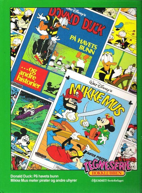 """""""Donald Duck ; Mikke Mus møter pirater og andre uhyrer - på havets bunn"""" av Disney"""