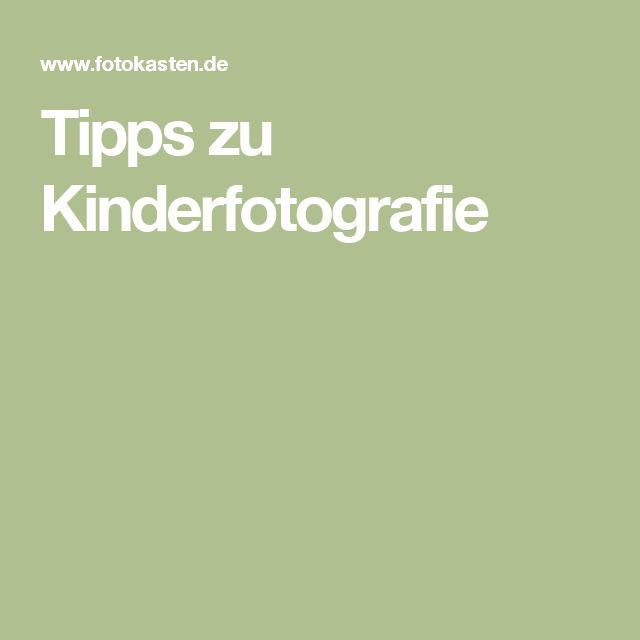 Tipps zu Kinderfotografie