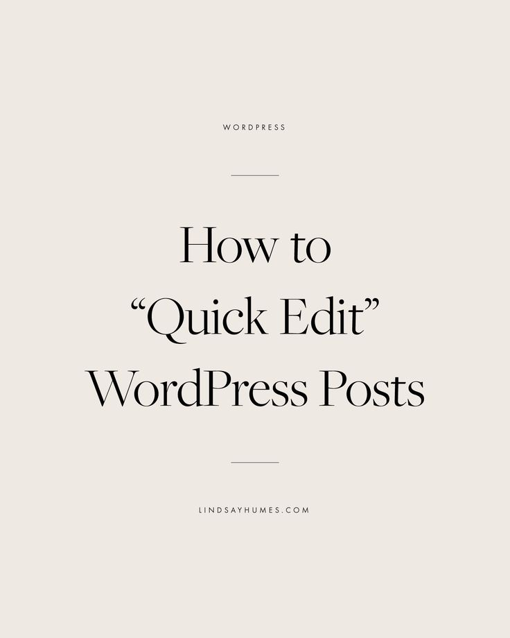 How to Quick Edit WordPress Posts and Categories