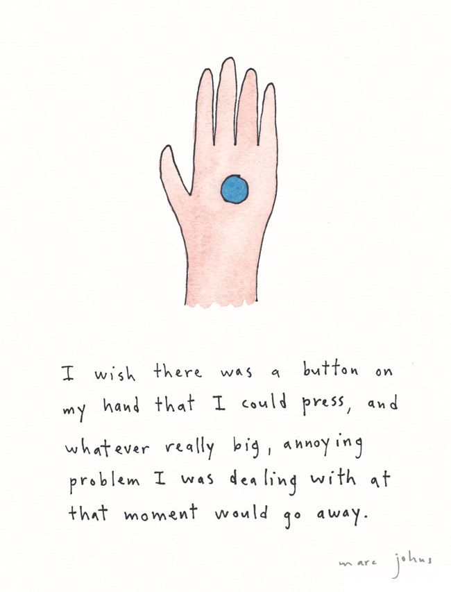 I wish there was a button on my hand — Marc Johns