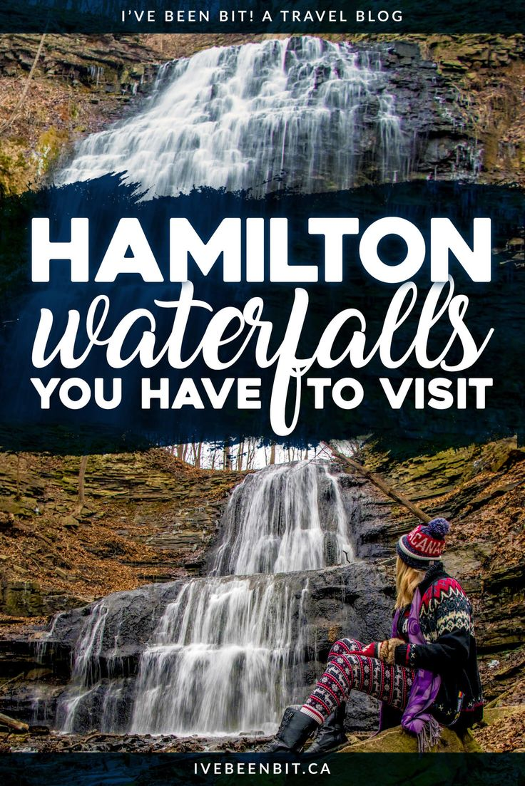 Hamilton, Ontario Waterfalls You Should Go to