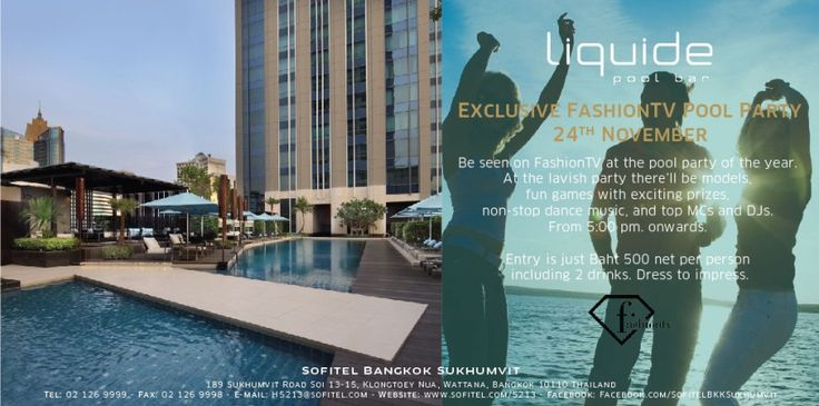 Come to join exclusive FashionTV pool party on 24th November 2013 at Sofitel Sukhumvit #Sofitel