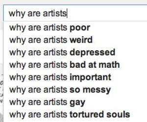 Почему художники: бедные, странные, депрессивные, плохо разбираются в математике, важны, неотёсанные, геи, инакочувствующие души