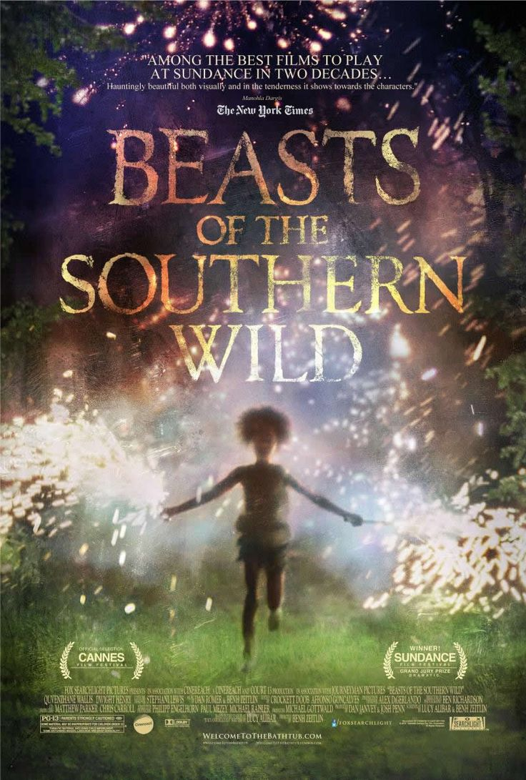"""Beasts of the Southern Wild (2012) """"Hushpuppy, the 6-year-old heroine played by Quvenzhané Wallis, has a smile to charm fish out of the water and a scowl so fierce it can stop monsters in their tracks. The movie [is] a passionate and unruly explosion of Americana, directed by Benh Zeitlin...Made on a shoestring by a resourceful New Orleans-based collective, it is animated by the same spirit of freedom it sets out to celebrate."""" (NYT) I cried the whole way through.: Movie Posters, Beast, Cannes Film Festivals, Best Movie, Southern Wild, Film Posters, Movie Trailers, Wild One, Young Girls"""