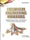 Electrical Engineering Materials (G.B. Technical University, Lucknow) : R. K. Rajput