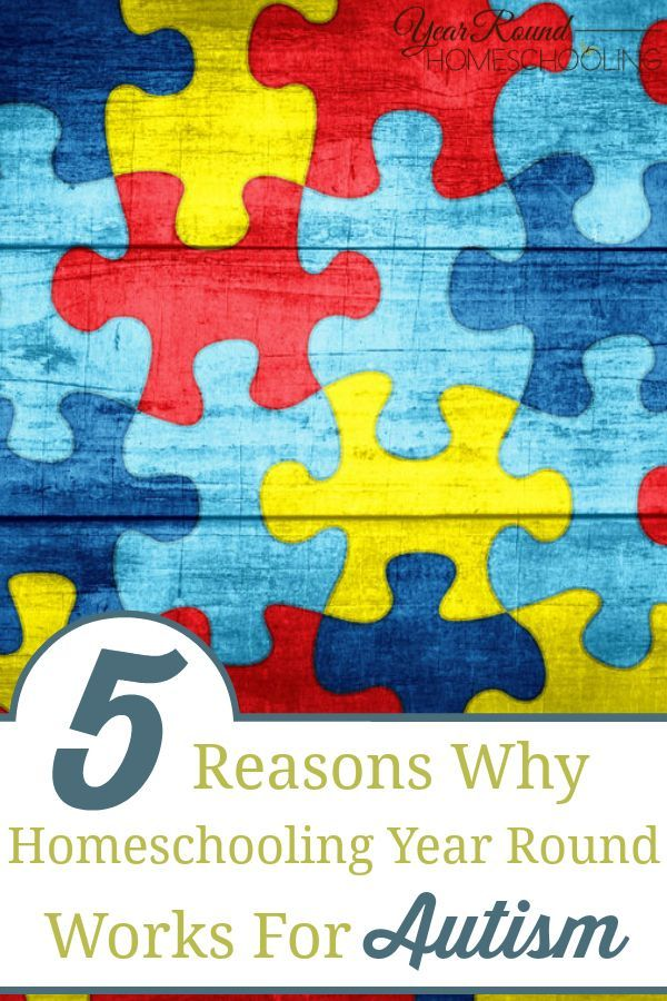 5 Reasons Why Homeschooling Year Round Works for Autism - By Penny  Rogers #Autism #homeschoolingautism  #specialneedshomeschooling #specialneeds